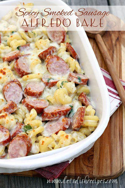 Making A Spicy Smoked Sausage Alfredo Bake Is Easier Than You Think…