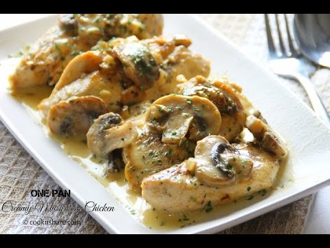 Easy And Delicious Quick Dinner: One Pan Creamy Mushroom Chicken ...