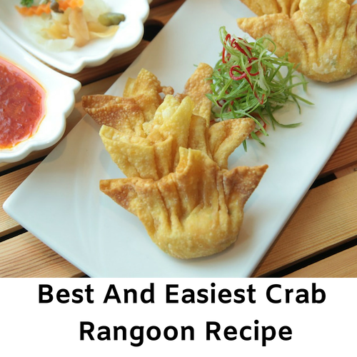 Best And Easiest Crab Rangoon Recipe