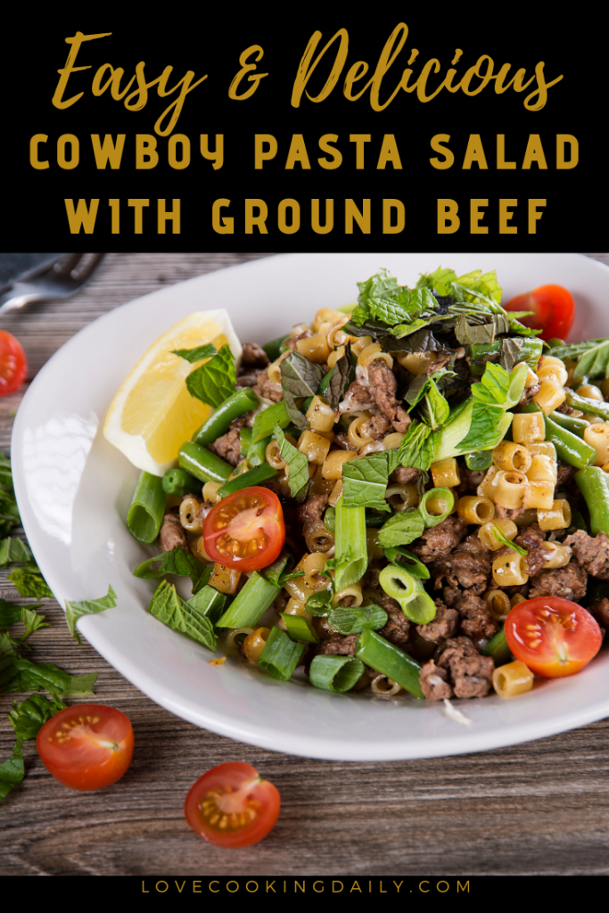 Cowboy Pasta Salad with Ground Beef