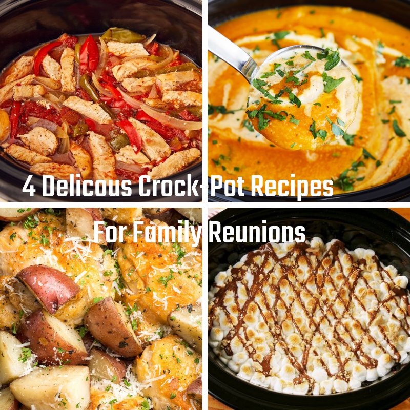 4 Delicous Crockpot Recipes For Family Reunions