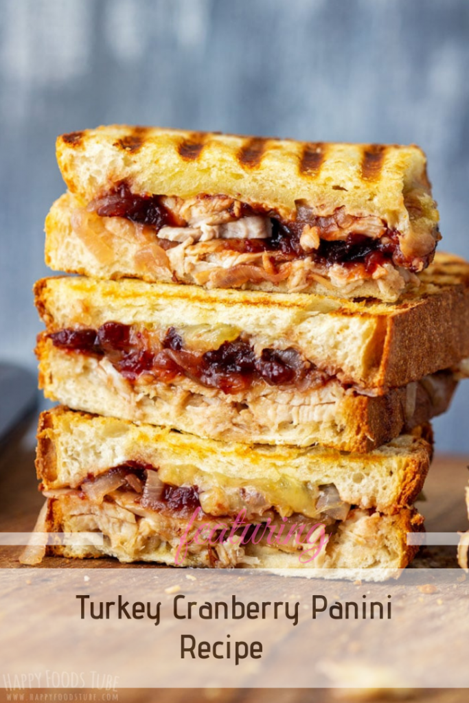 Easy Recipe For Turkey Cranberry Panini