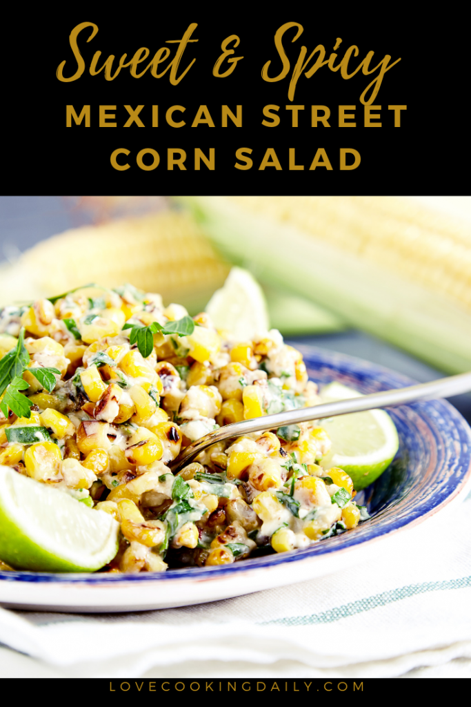 Sweet And Spicy Mexican Street Corn Salad- The Best Side Dish That You Can Wish For!