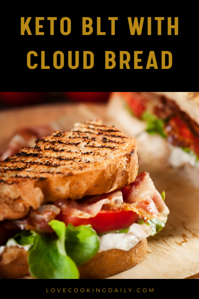 Keto Breakfast Recipes For Beginners- Keto BLT With Cloud Bread