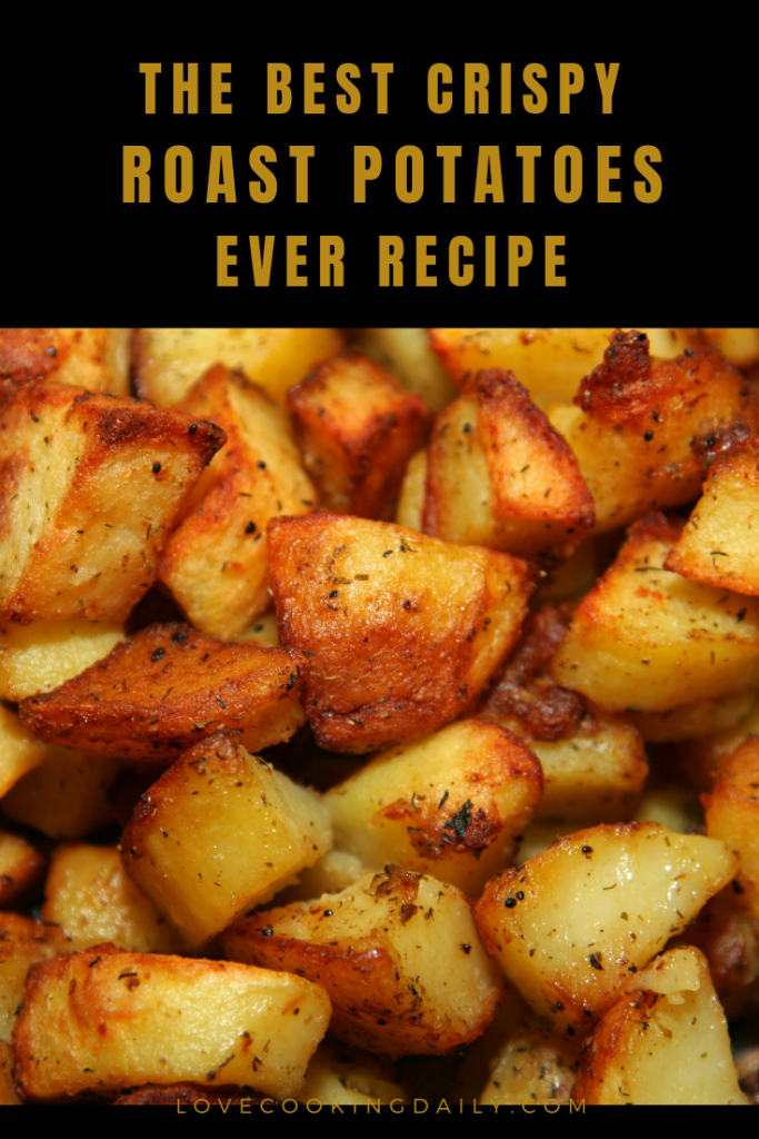 Super Crispy Roasted Potatoes. These Are So Good!