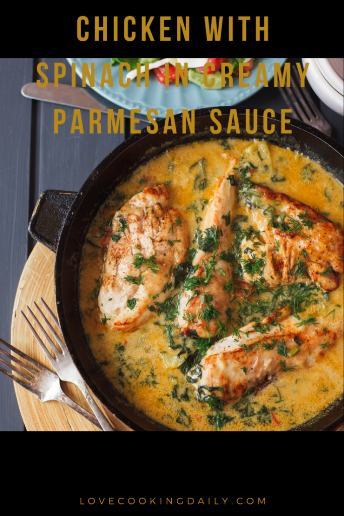 Chicken with Spinach in Creamy Parmesan Sauce