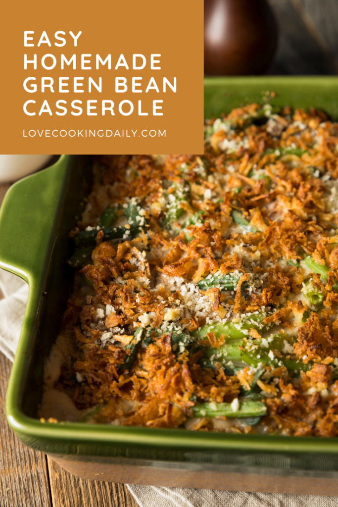 Easy Homemade Green Bean Casserole